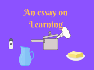 An essay on Learning